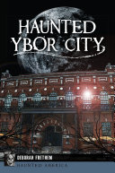 Haunted Ybor City