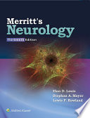 """Merritt's Neurology"" by Elan D. Louis, Stephan A. Mayer, Lewis P. Rowland"