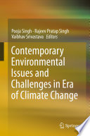 Contemporary Environmental Issues and Challenges in Era of Climate Change