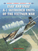 USAF and VNAF A-1 Skyraider Units of the Vietnam War Pdf