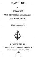 Mathilde, ou mémoires tirées de l'histoire des croisades