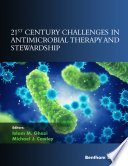 21st Century Challenges in Antimicrobial Therapy and Stewardship