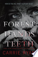 The Forest of Hands and Teeth image