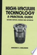 """""""High-Vacuum Technology: A Practical Guide, Second Edition"""" by Marsbed H. Hablanian"""