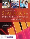 Statistics for evidence-based practice in nursing / MyoungJin Kim, Caroline Mallory, Teresa D. Valerio