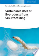 Sustainable Uses of Byproducts from Silk Processing Book