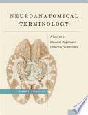 Read Online Neuroanatomical Terminology For Free