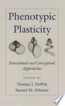 Phenotypic Plasticity
