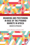 Branding and Positioning in Base of the Pyramid Markets in Africa