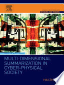 Multi Dimensional Summarization in Cyber Physical Society Book