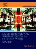Multi Dimensional Summarization in Cyber Physical Society