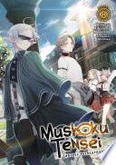 Mushoku Tensei  Jobless Reincarnation  Light Novel  Vol  8