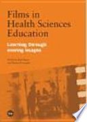 Films In Health Sciences Education Learning Through Moving Images