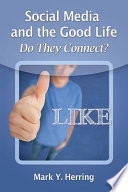 Social Media and the Good Life
