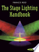 The Stage Lighting Handbook