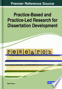 Practice Based And Practice Led Research For Dissertation Development