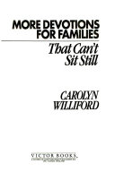 More Devotions for Families That Can t Sit Still