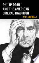 Philip Roth and the American Liberal Tradition Book