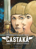 Castaka T2 : Les Jumelles rivales