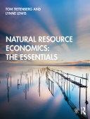 Natural Resource Economics  The Essentials