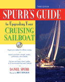 Spurr s Guide to Upgrading Your Cruising Sailboat