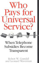 Who Pays for Universal Service?