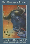 The Bartimaeus Trilogy, Book Two: Golem's Eye
