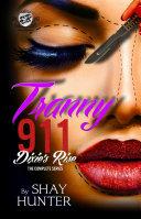 Tranny 911 2: Dixie's Rise (The Cartel Publications Presents)