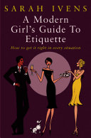 A Modern Girl S Guide To Etiquette