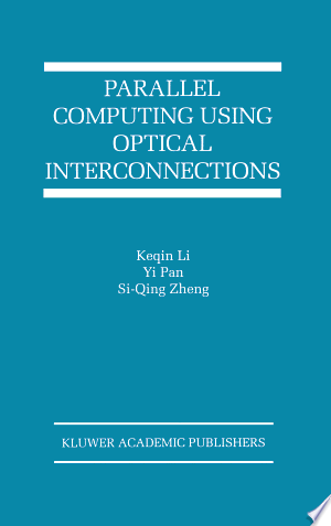 Download Parallel Computing Using Optical Interconnections Free Books - manybooks-pdf