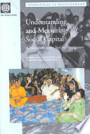 Understanding and Measuring Social Capital