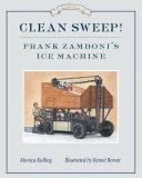 Pdf Clean Sweep! Frank Zamboni's Ice Machine Telecharger