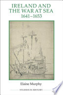 Ireland and the War at Sea, 1641-1653