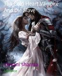 The Cold Heart Vampire And the Slave Pdf/ePub eBook