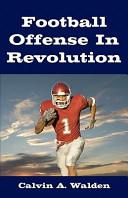 Football Offense in Revolution