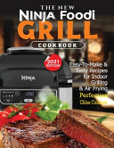The New Ninja Foodi Grill Cookbook