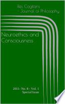 Neuroethics and Consciousness