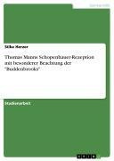 ThomasMannsSchopenhauer-Rezeption mit besonderer Beachtung der 'Buddenbrooks'