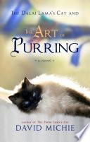 """The Dalai Lama's Cat and the Art of Purring"" by David Michie"