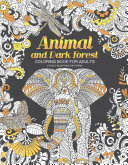 Animal and Dark Forest Coloring Book for Adults