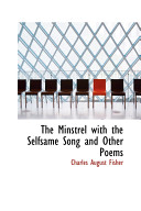 Pdf The Minstrel With the Selfsame Song and Other Poems