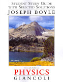 Student Study Guide and Selected Solutions Manual for Physics