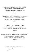 Dreizehnter Internationaler Tier  rztlicher Kongress  Z  rich Interlaken  Schweiz   1938