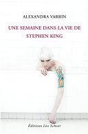 Pdf Une semaine dans la vie de Stephen King Telecharger