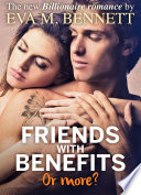 Friends With Benefits Or More Part 3