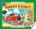 The Little Red Train Green Light