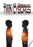 Twin Cyborgs