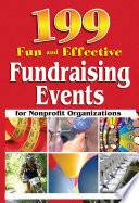 199 Fun and Effective Fundraising Events for Nonprofit Organizations Book