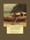 Island Of The Blue Dolphins By Scott O Dell Student Workbook Book PDF