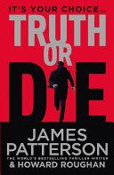 Truth Or Die Book